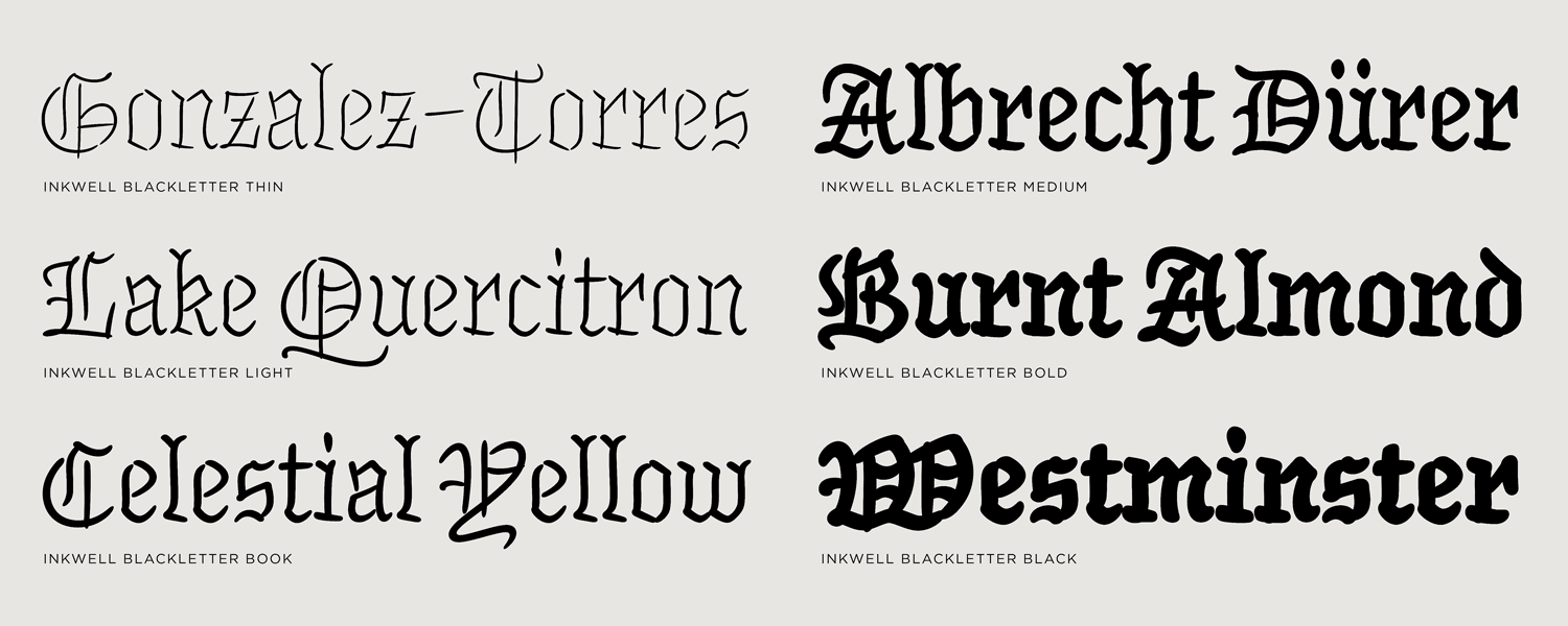Whats Inside Inkwell Blackletter Fonts